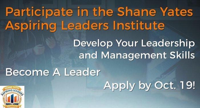 The 2018 Shane Yates Aspiring Leaders Institute