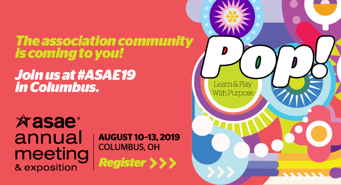 ASAE 2019 Annual Meeting Registration Promo